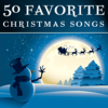 50 Favorite Christmas Songs - Various Artists