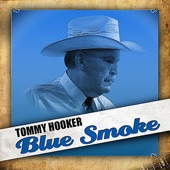 Tommy Hooker - Once More With Feeling