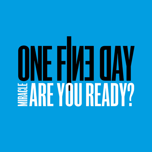 Miracle (Are You Ready?) by One Fine Day on iTunes