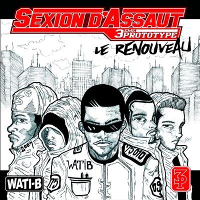Le renouveau - Sexion D'Assaut