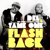 Del The Funky Homosapien & Tame One - Flashback