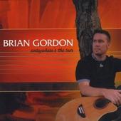 Brian Gordon - More To Life