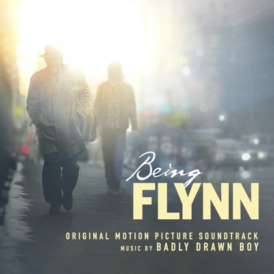 Being Flynn (Original Motion Picture Soundtrack) - Badly Drawn Boy