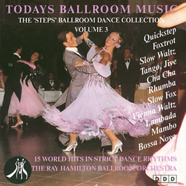 The Steps Ballroom Dance Collection, Vol  3 by The Ray Hamilton Ballroom  Orchestra