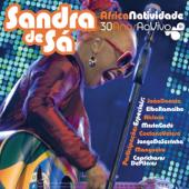 ÁfricaNatividade - Sandra de Sá 30 Anos e Convidados (Ao Vivo)