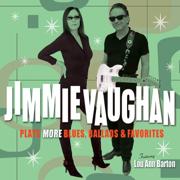 Plays More Blues, Ballads & Favorites (feat. Lou Ann Barton) - Jimmie Vaughan - Jimmie Vaughan