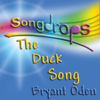 The Duck Song - Bryant Oden
