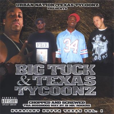 Straight Outta Texas Vol.1 - Big Tuck
