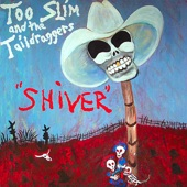 Too Slim & the Taildraggers - Workin'