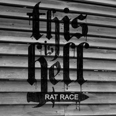 Rat Race - Single - This Is Hell