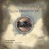 Lo & Smooth - Single