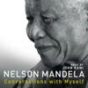 Conversations with Myself (Unabridged) - Nelson Mandela