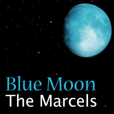 Blue Moon - The Marcels song
