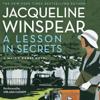Jacqueline Winspear - A Lesson in Secrets: A Maisie Dobbs Novel (Unabridged) artwork