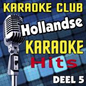 Sinds Een Dag Of Twee (Karaoke Version)