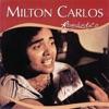 Série Romântico: Milton Carlos