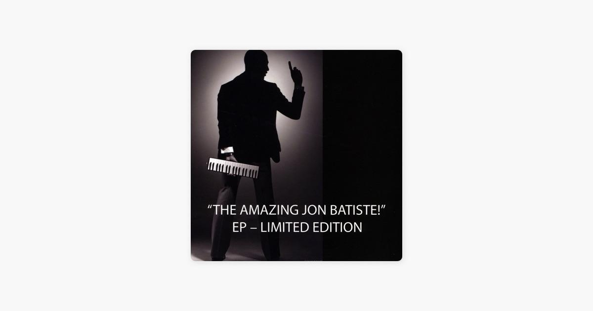The Amazing Jon Batiste! - EP by Jon Batiste on Apple Music