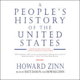 A People's History of the United States: Highlights from the Twentieth Century - Howard Zinn MP3 Download