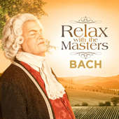 Bach: Relax With the Masters