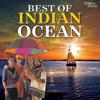 Best Of Indian Ocean songs