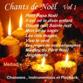 Chansons de Noël, vol. 1