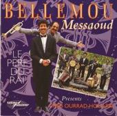 Bellemou Messaoud - Hada Raykoum