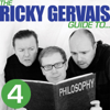 The Ricky Gervais Guide to... PHILOSOPHY (Unabridged) - Ricky Gervais, Steve Merchant & Karl Pilkington