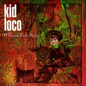 Kid Loco - Relaxin' with cherry