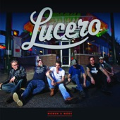 Lucero - I Can't Stand to Leave You