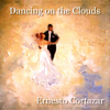 Ernesto Cortazar - Dancing On the Clouds  arte