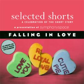 Selected Shorts: Falling in Love audiobook