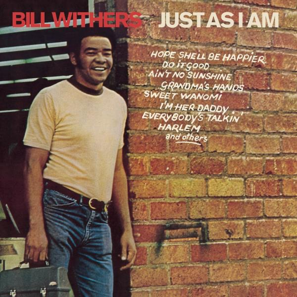 Image result for bill withers just as i am