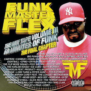 Funkmaster Flex - The Mix Tape, Vol. III - 60 Minutes of Funk (The Final Chapter)