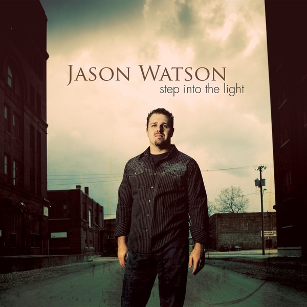 Step Into The Light And Let It Go: Step Into The Light By Jason Watson On ITunes