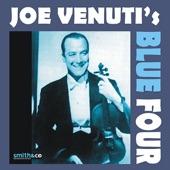 Joe Venuti's Blue Four - Raggin' the Scale