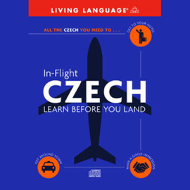 In-Flight Czech: Learn Before You Land (Original Staging Nonfiction) audiobook