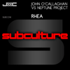 John O'Callaghan & Neptune Project - Rhea (Original Mix) artwork