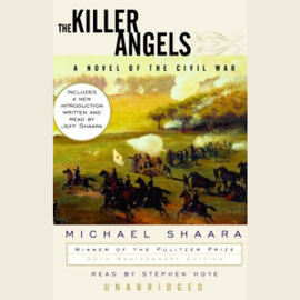 The Killer Angels: A Novel of the Civil War (Unabridged) audiobook