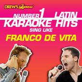 Drew's Famous #1 Latin Karaoke Hits: Sing like Franco De Vita
