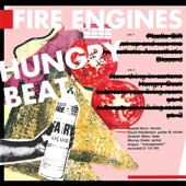 Fire Engines - Get Up and Use Me