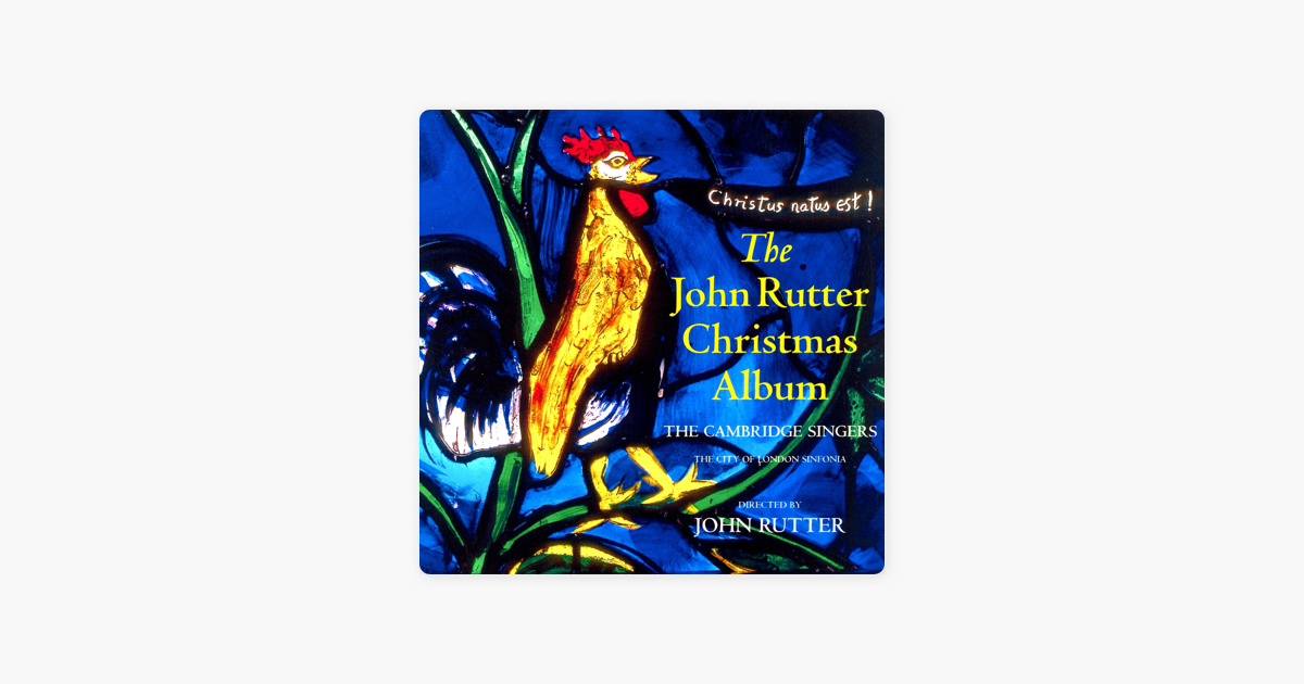 The John Rutter Christmas Album by John Rutter & The Cambridge ...