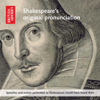 William Shakespeare - Shakespeare's Original Pronunciation: Speeches and Scenes Performed as Shakespeare Would Have Heard Them  artwork