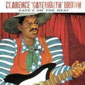"""Clarence """"Gatemouth"""" Brown - One Mint Julep"""