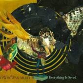 David Wax Museum - Born With a Broken Heart