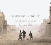 Youssou N'Dour - La femme est l'avenir de l'amour (Women Are the Future of Love)