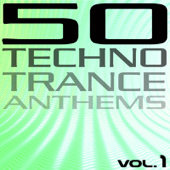 50 Techno Trance Anthems, Vol. 1-Various Artists