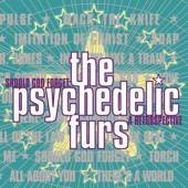 The Psychedelic Furs - Here Come Cowboys (Album Version)