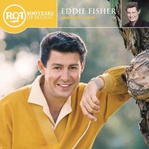 Eddie Fisher: Greatest Hits (Remastered)