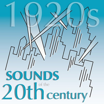 Sounds of the 20th Century - The 1920s - George Gershwin