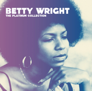 The Platinum Collection - Betty Wright